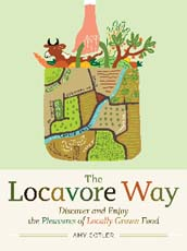 """Cover of """"The Locavore Way"""" by Amy Cotler"""